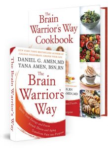 The Brain Warriors Way Cookbook by Dr Daniel Amen And Tana Amen BSN RN