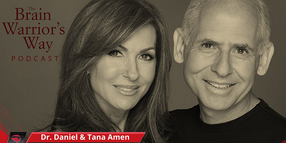 Dr Daniel Amen And Tana Amen BSN RN On The Brain Warriors Way Podcast